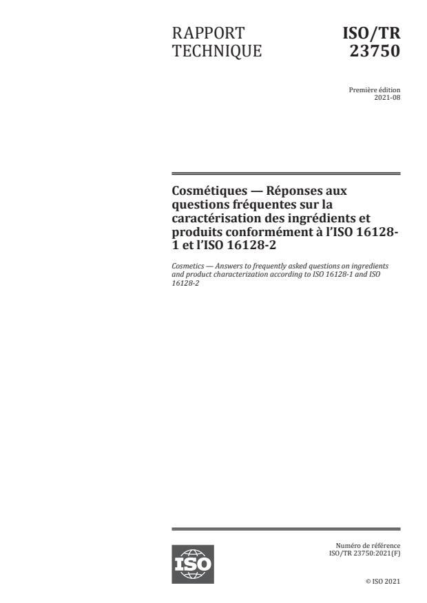 ISO/TR 23750:2021 - Cosmétiques -- Réponses aux questions fréquentes sur la caractérisation des ingrédients et produits conformément à l'ISO 16128-1 et l'ISO 16128-2