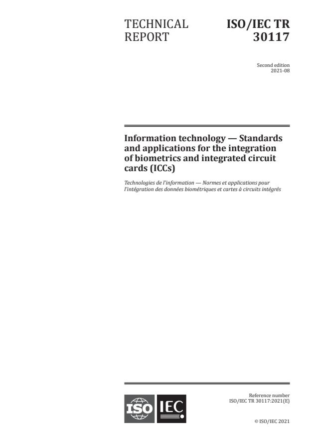ISO/IEC TR 30117:2021 - Information technology -- Standards and applications for the integration of biometrics and integrated circuit cards (ICCs)