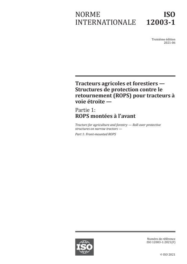 ISO 12003-1:2021 - Tracteurs agricoles et forestiers -- Structures de protection contre le retournement (ROPS) pour tracteurs à voie étroite