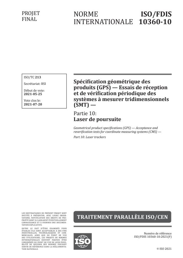 ISO/FDIS 10360-10:Version 05-jun-2021 - Spécification géométrique des produits (GPS) -- Essais de réception et de vérification périodique des systemes a mesurer tridimensionnels (SMT)