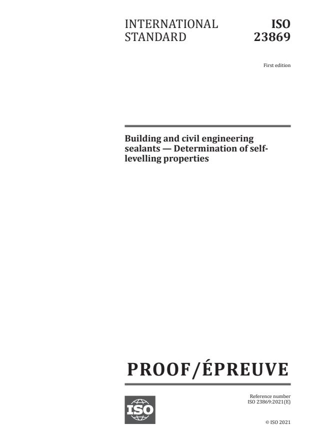 ISO/PRF 23869:Version 08-maj-2021 - Building and civil engineering sealants -- Determination of self-levelling properties