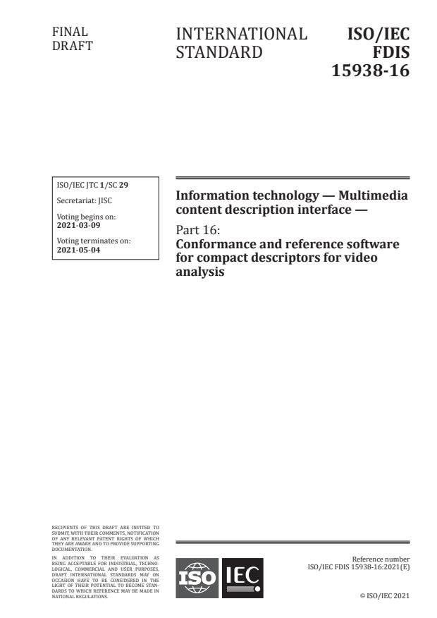 ISO/IEC FDIS 15938-16:Version 06-mar-2021 - Information technology -- Multimedia content description interface
