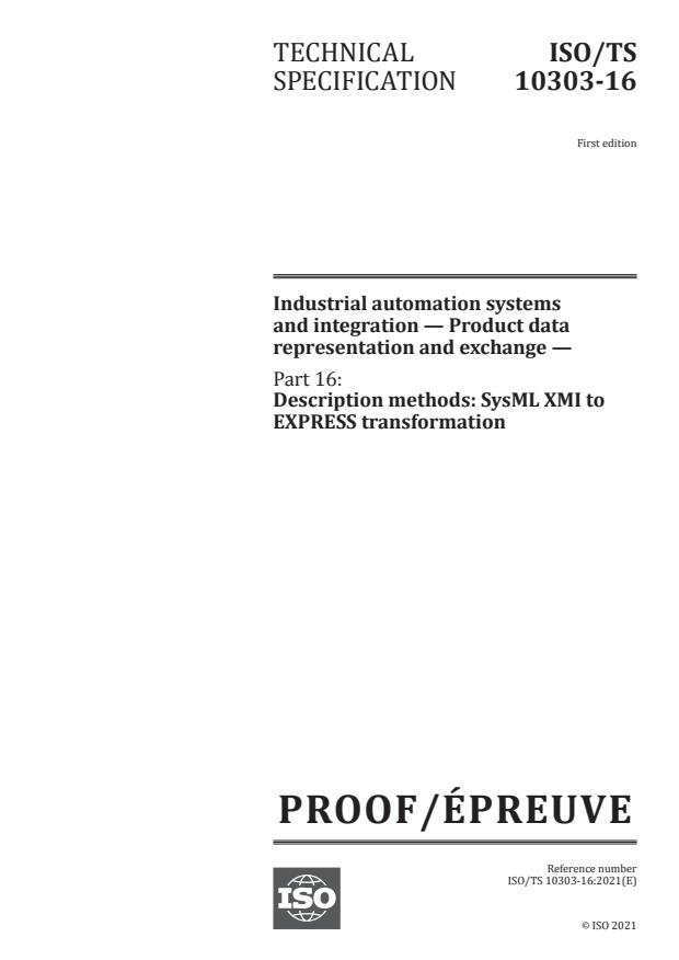 ISO/PRF TS 10303-16:Version 22-maj-2021 - Industrial automation systems and integration -- Product data representation and exchange