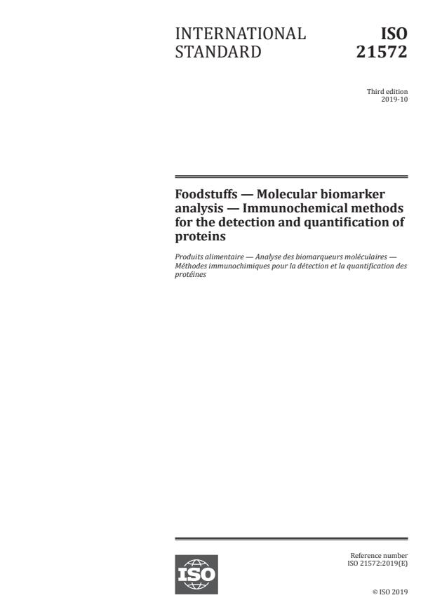 ISO 21572:2019 - Foodstuffs -- Molecular biomarker analysis -- Immunochemical methods for the detection and quantification of proteins