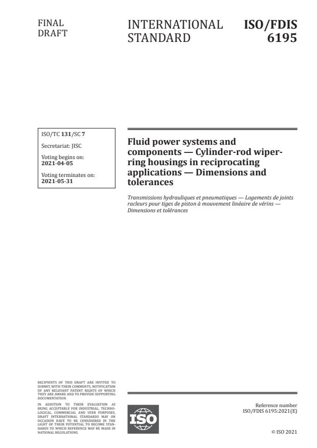ISO/FDIS 6195:Version 03-apr-2021 - Fluid power systems and components -- Cylinder-rod wiper-ring housings in reciprocating applications -- Dimensions and tolerances