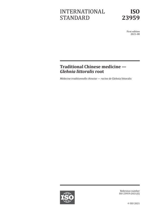 ISO 23959:2021 - Traditional Chinese medicine -- Glehnia littoralis root
