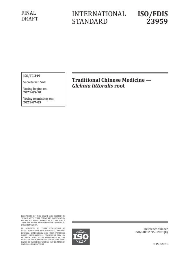 ISO/FDIS 23959:Version 08-maj-2021 - Traditional Chinese Medicine -- Glehnia littoralis root