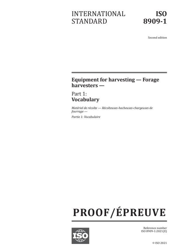 ISO/PRF 8909-1:Version 06-mar-2021 - Equipment for harvesting -- Forage harvesters