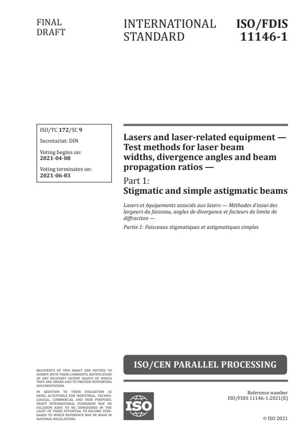 ISO/FDIS 11146-1:Version 03-apr-2021 - Lasers and laser-related equipment -- Test methods for laser beam widths, divergence angles and beam propagation ratios