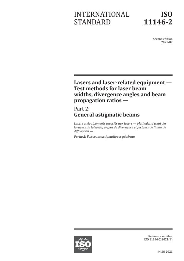 ISO 11146-2:2021 - Lasers and laser-related equipment -- Test methods for laser beam widths, divergence angles and beam propagation ratios