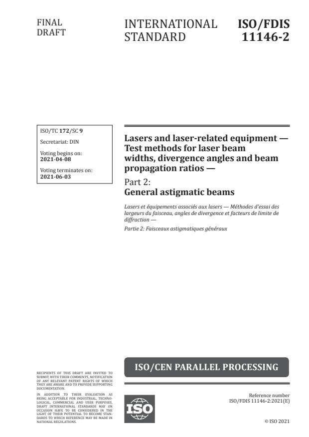 ISO/FDIS 11146-2:Version 03-apr-2021 - Lasers and laser-related equipment -- Test methods for laser beam widths, divergence angles and beam propagation ratios