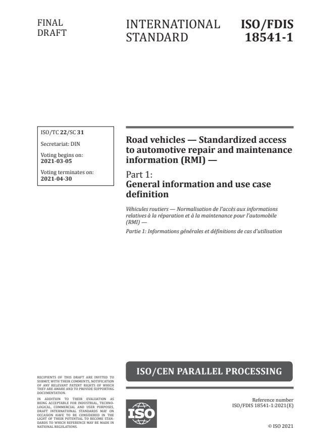 ISO/FDIS 18541-1:Version 06-mar-2021 - Road vehicles -- Standardized access to automotive repair and maintenance information (RMI)