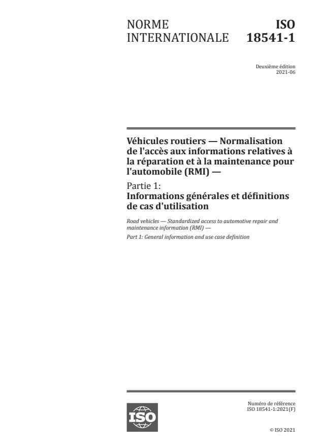 ISO 18541-1:2021 - Véhicules routiers -- Normalisation de l'accès aux informations relatives à la réparation et à la maintenance pour l'automobile (RMI)