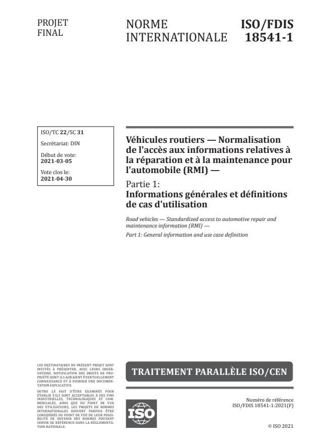 ISO/FDIS 18541-1:Version 03-apr-2021 - Véhicules routiers -- Normalisation de l'acces aux informations relatives a la réparation et a la maintenance pour l'automobile (RMI)