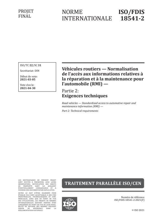 ISO/FDIS 18541-2:Version 03-apr-2021 - Véhicules routiers -- Normalisation de l'acces aux informations relatives a la réparation et a la maintenance pour l'automobile (RMI)