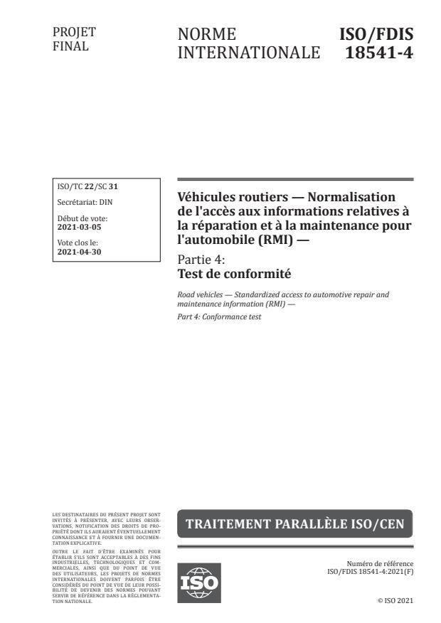 ISO/FDIS 18541-4:Version 03-apr-2021 - Véhicules routiers -- Normalisation de l'acces aux informations relatives a la réparation et a la maintenance pour l'automobile (RMI)