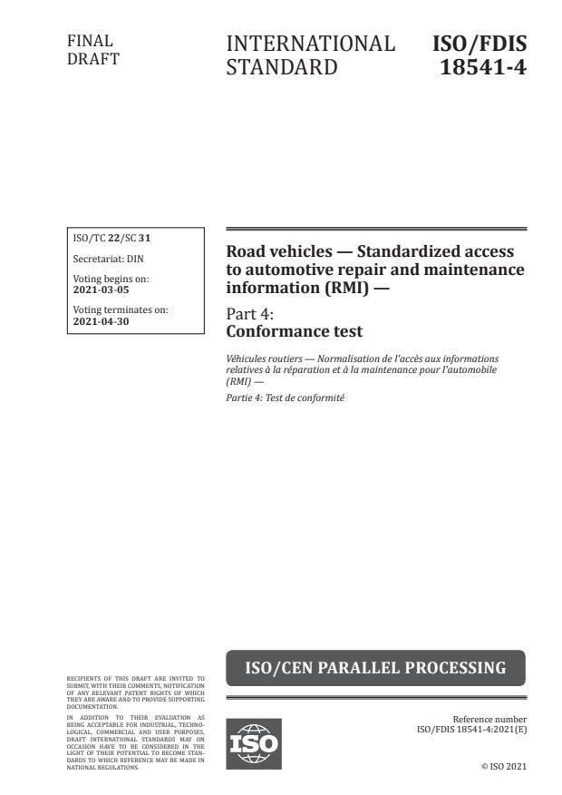 ISO/FDIS 18541-4:Version 06-mar-2021 - Road vehicles -- Standardized access to automotive repair and maintenance information (RMI)