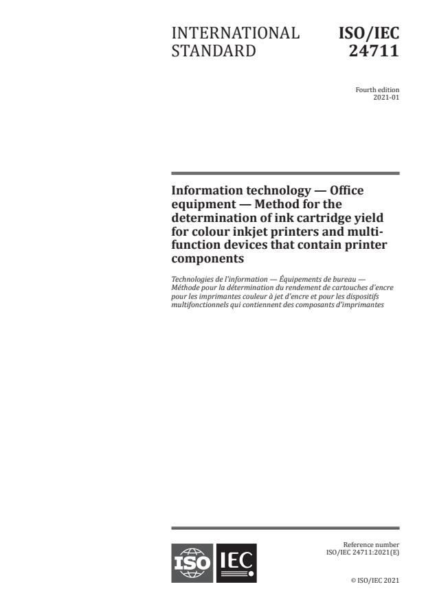 ISO/IEC 24711:2021 - Information technology -- Office equipment -- Method for the determination of ink cartridge yield for colour inkjet printers and multi-function devices that contain printer components
