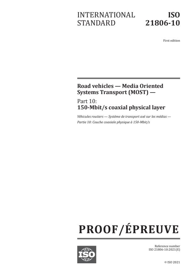 ISO/PRF 21806-10:Version 03-apr-2021 - Road vehicles -- Media Oriented Systems Transport (MOST)