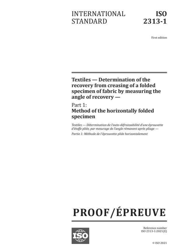 ISO/PRF 2313-1:Version 10-apr-2021 - Textiles -- Determination of the recovery from creasing of a folded specimen of fabric by measuring the angle of recovery