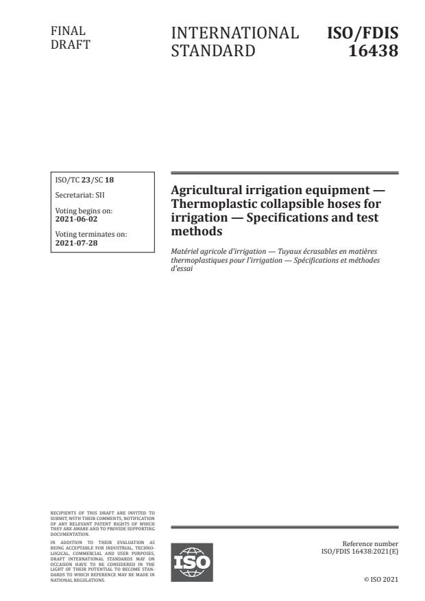ISO/FDIS 16438:Version 29-maj-2021 - Agricultural irrigation equipment -- Thermoplastic collapsible hoses for irrigation -- Specifications and test methods