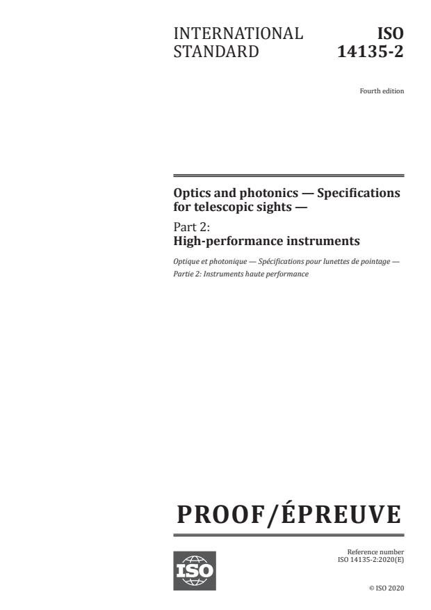 ISO/PRF 14135-2:Version 19-dec-2020 - Optics and photonics -- Specifications for telescopic sights