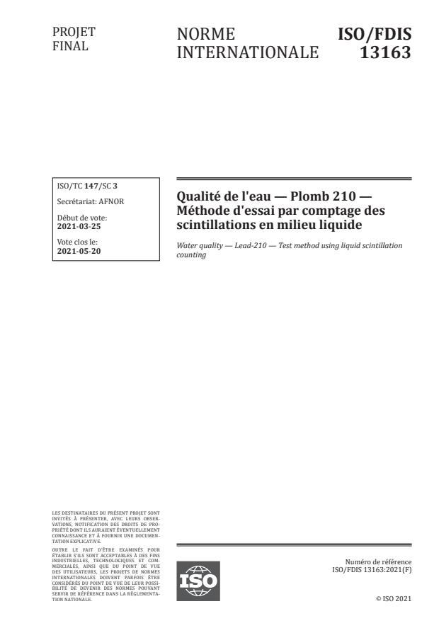 ISO/FDIS 13163:Version 18-apr-2021 - Qualité de l'eau -- Plomb 210 -- Méthode d'essai par comptage des scintillations en milieu liquide