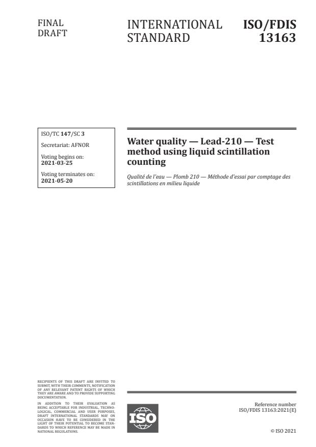 ISO/FDIS 13163:Version 20-mar-2021 - Water quality -- Lead-210 -- Test method using liquid scintillation counting