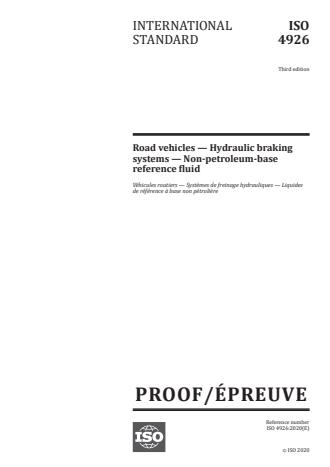 ISO/PRF 4926 - Road vehicles -- Hydraulic braking systems -- Non-petroleum-base reference fluid