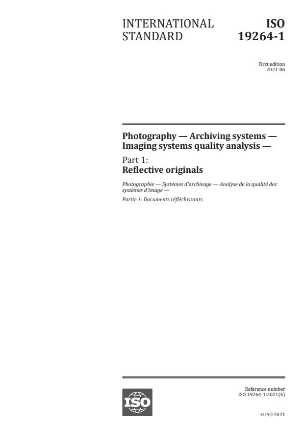 ISO 19264-1:2021 - Photography -- Archiving systems -- Imaging systems quality analysis