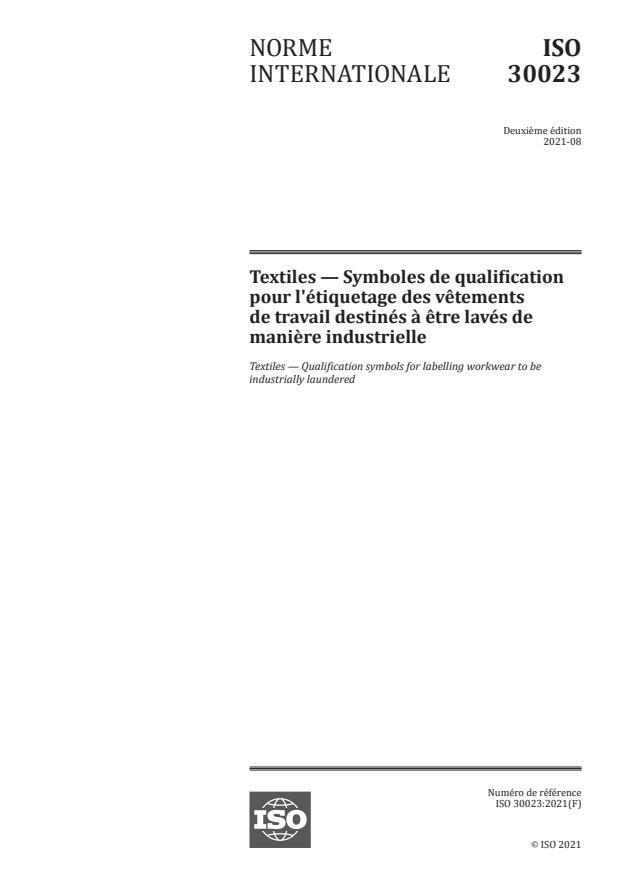 ISO 30023:2021 - Textiles -- Symboles de qualification pour l'étiquetage des vêtements de travail destinés à être lavés de manière industrielle