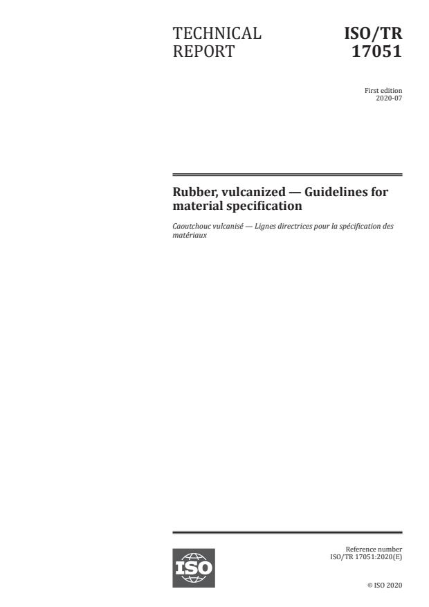ISO/TR 17051:2020 - Rubber, vulcanized -- Guidelines for material specification