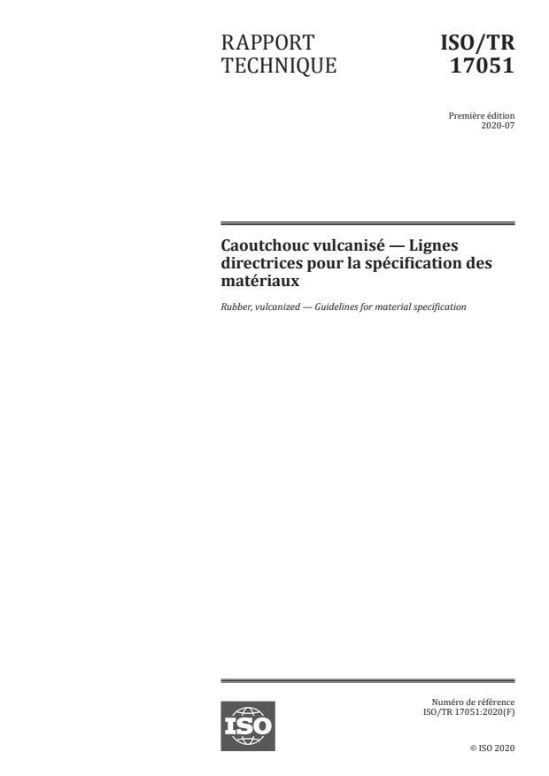 ISO/TR 17051:2020 - Caoutchouc vulcanisé -- Lignes directrices pour la spécification des matériaux