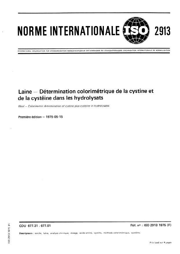 ISO 2913:1975 - Laine -- Détermination colorimétrique de la cystine et de la cystéine dans les hydrolysats