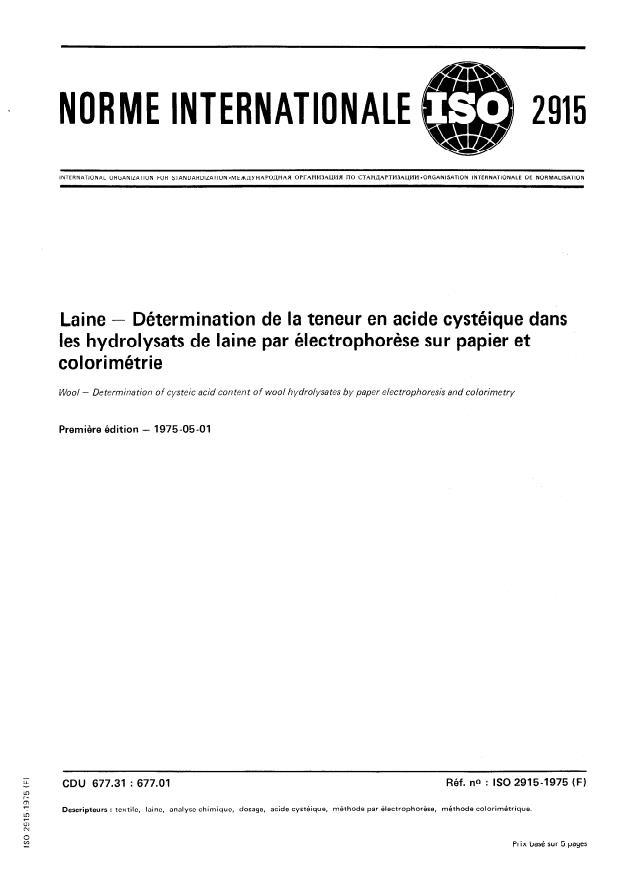 ISO 2915:1975 - Laine -- Détermination de la teneur en acide cystéique dans les hydrolysats de laine par électrophorese sur papier et colorimétrie