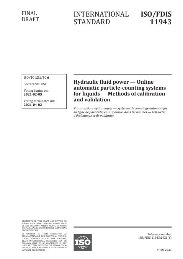 ISO/FDIS 11943:Version 30-jan-2021 - Hydraulic fluid power -- Online automatic particle-counting systems for liquids -- Methods of calibration and validation