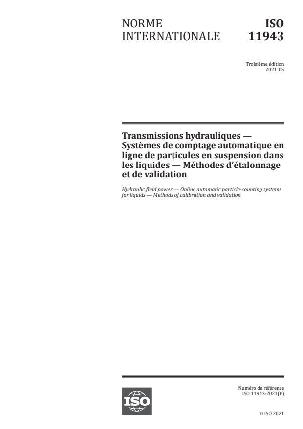 ISO 11943:2021 - Transmissions hydrauliques -- Systèmes de comptage automatique en ligne de particules en suspension dans les liquides -- Méthodes d'étalonnage et de validation