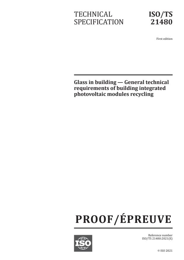 ISO/PRF TS 21480:Version 03-jul-2021 - Glass in building -- General technical requirements of building integrated photovoltaic modules recycling