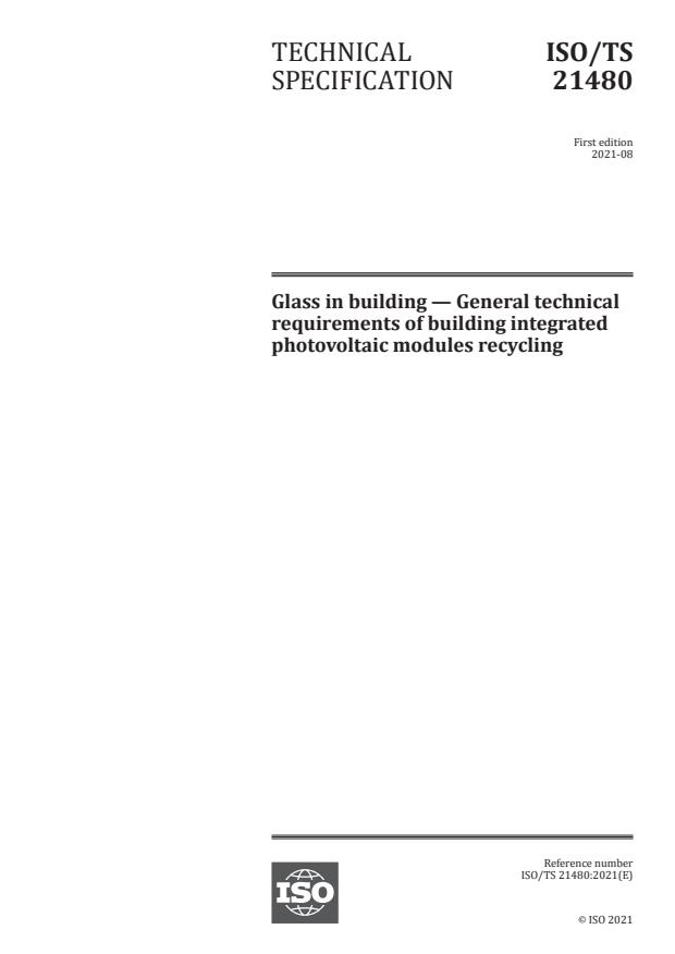 ISO/TS 21480:2021 - Glass in building -- General technical requirements of building integrated photovoltaic modules recycling