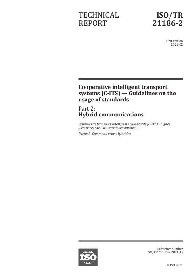 ISO/TR 21186-2:2021 - Cooperative intelligent transport systems (C-ITS) -- Guidelines on the usage of standards