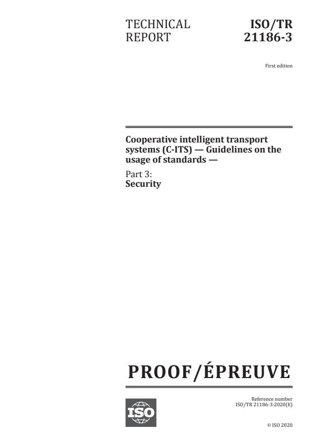 ISO/PRF TR 21186-3 - Cooperative intelligent transport systems (C-ITS) -- Guidelines on the usage of standards