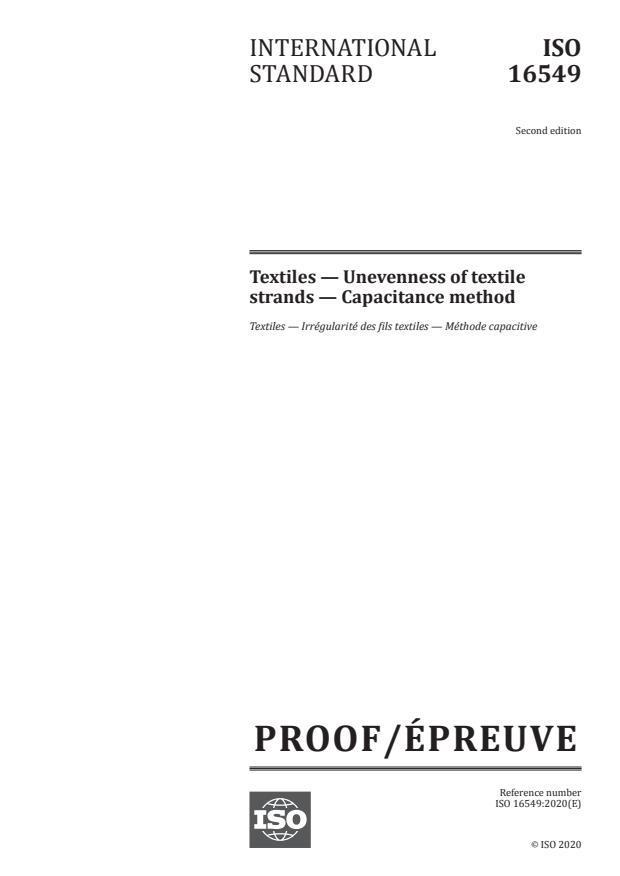 ISO/PRF 16549:Version 05-dec-2020 - Textiles -- Unevenness of textile strands -- Capacitance method
