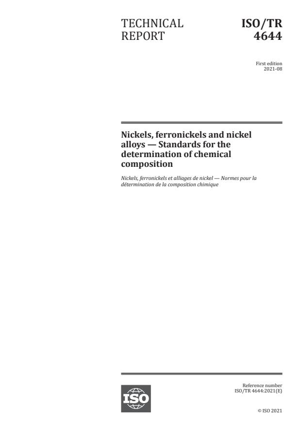 ISO/TR 4644:2021 - Nickels, ferronickels and nickel alloys -- Standards for the determination of chemical composition