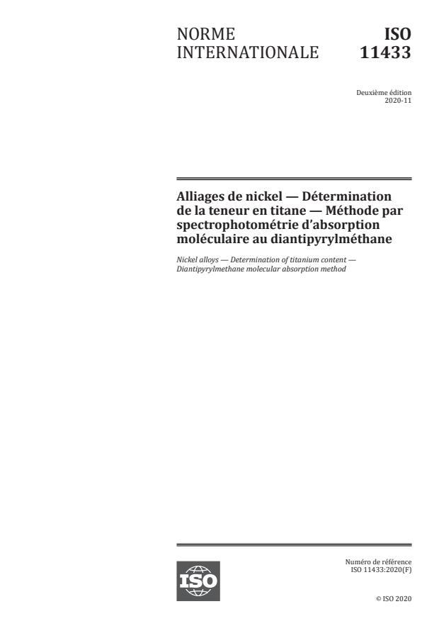 ISO 11433:2020 - Alliages de nickel -- Détermination de la teneur en titane -- Méthode par spectrophotométrie d'absorption moléculaire au diantipyrylméthane