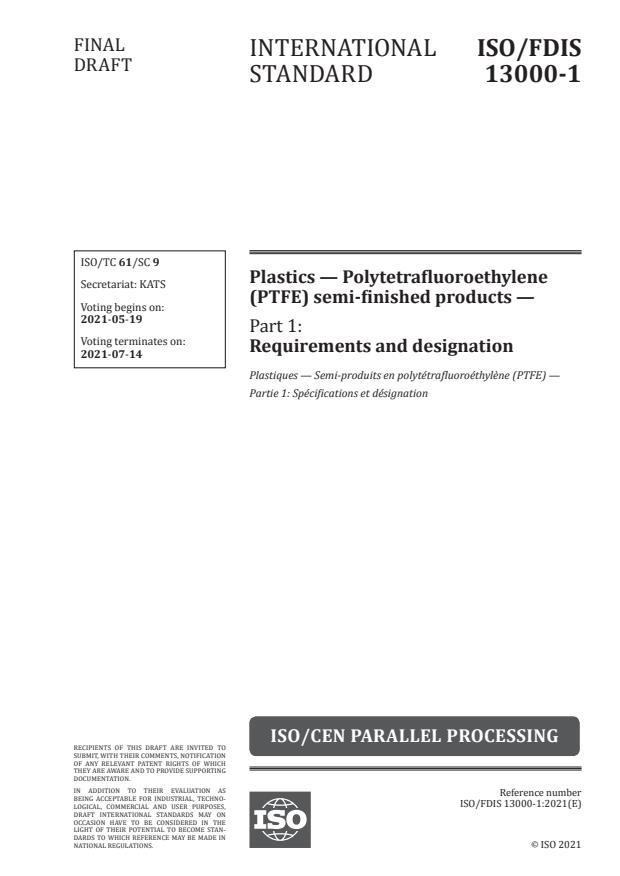 ISO/FDIS 13000-1 - Plastics -- Polytetrafluoroethylene (PTFE) semi-finished products