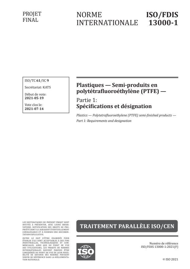 ISO/FDIS 13000-1 - Plastiques -- Semi-produits en polytétrafluoroéthylène (PTFE)