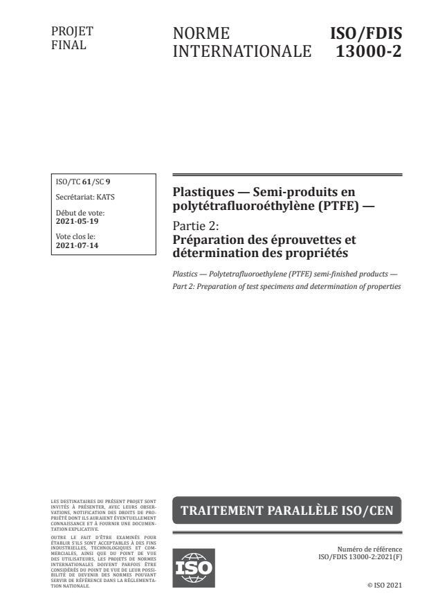 ISO/FDIS 13000-2 - Plastiques -- Semi-produits en polytétrafluoroéthylène (PTFE)