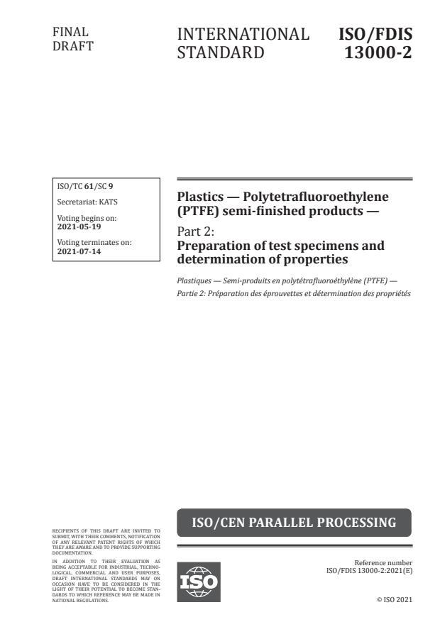 ISO/FDIS 13000-2 - Plastics -- Polytetrafluoroethylene (PTFE) semi-finished products