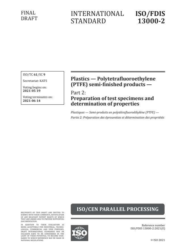 ISO/FDIS 13000-2:Version 15-maj-2021 - Plastics -- Polytetrafluoroethylene (PTFE) semi-finished products