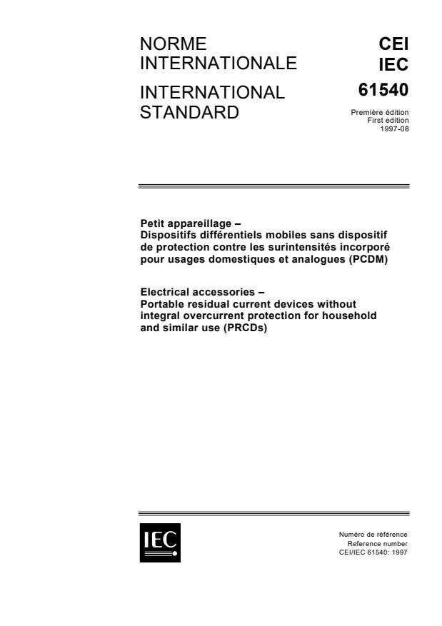 IEC 61540:1997 - Electrical accessories - Portable residual current devices without integral overcurrent protection for household and similar use (PRCDs)